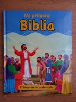 Anticariat: Mi primera Biblia. El Sermon de la Montana