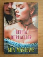 Mia Marlowe - Biblia burlacilor