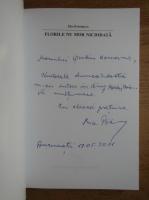 Anticariat: Mia Padurean - Florile nu mor niciodata (cu autograful autoarei)