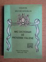 Anticariat: Mic dictionar de proverbe italiene