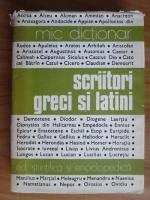 Anticariat: Mic dictionar. Scriitori greci si latini
