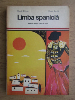 Anticariat: Micaela Ghitescu, Claudia Samoila - Limba spaniola, manual pentru clasa a VIII-a