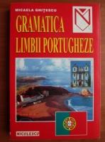 Anticariat: Micaela Ghitescu - Gramatica limbii portugheze
