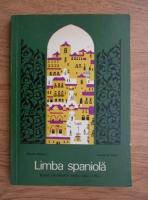 Micaela Ghitescu - Limba spaniola, manual experimental pentru clasa a VII-a