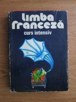 Micaela Gulea, Henry Pierre Blottier - Limba franceza. Curs intensiv (1976)