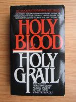 Anticariat: Michael Baigent - Holy blood holy grail