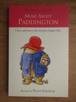 Michael Bond - More about Paddington