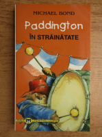 Michael Bond - Paddington in strainatate
