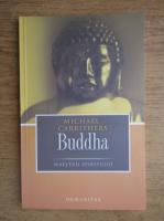 Anticariat: Michael Carrithers - Buddha. Maestrii spiritului