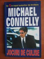 Michael Connelly - Jocuri de culise