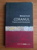 Michael Cook - Coranul. Foarte scurta introducere