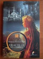 Michael David Lukas - Oracolul din Stambul