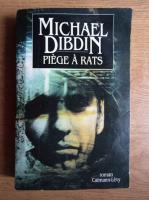 Anticariat: Michael Dibdin - Piege a rats
