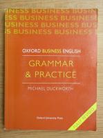 Anticariat: Michael Duckworth - Grammar and practice. Oxford business english