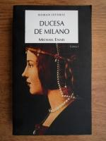 Anticariat: Michael Ennis - Ducesa de Milano