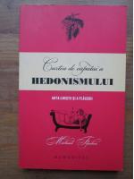Anticariat: Michael Flocker - Cartea de capatai a hedonismului