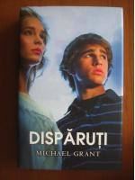Anticariat: Michael Grant - Disparutii (editura Rao, 2012)