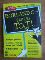 Anticariat: Michael Hyman - Borland C++ pentru toti