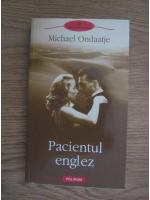 Michael Ondaatje - Pacientul englez (editura Polirom, 2011)