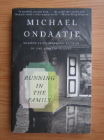 Michael Ondaatje - Running in the family