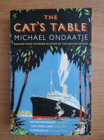 Michael Ondaatje - The cat's table