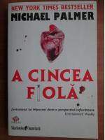 Anticariat: Michael Palmer - A cincea fiola