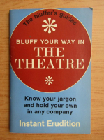Anticariat: Michael R. Turner - Bluff your way in the theatre