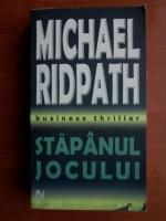 Anticariat: Michael Ridpath - Stapanul jocului