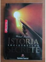 Anticariat: Michael Streeter - Istoria societatilor secrete