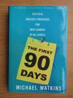 Michael Watkins - The first 90 days