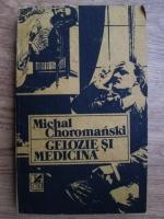 Anticariat: Michal Choromanski - Gelozie si medicina
