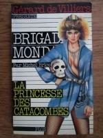 Anticariat: Michel Brice - Brigade mondaine. La princesse des catacombes