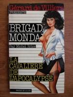 Anticariat: Michel Brice - La cavaliere de l apocalypse