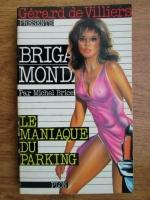 Anticariat: Michel Brice - Le maniaque du parking
