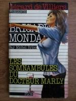 Anticariat: Michel Brice - Les somnambules du docteur Marly