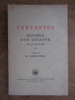 Michel Cervantes - Iscusitul Don Quijote de la Mancha (volumul 2, 1945)