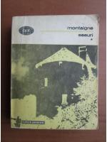 Michel de Montaigne - Eseuri (volumul 1)