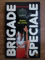 Anticariat: Michel Grebel - Belles de Chine