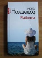 Michel Houellebecq - Platforma (Top 10+)