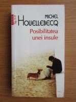 Anticariat: Michel Houellebecq - Posibilitatea unei insule (Top 10+)