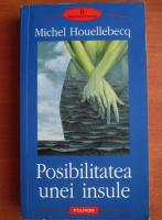 Anticariat: Michel Houellebecq - Posibilitatea unei insule