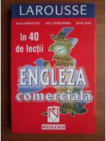 Michel Marcheteau, Jean-Pierre Berman, Michel Savio - Engleza comerciala in 40 de lectii