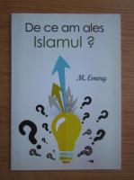 Michel Remery - De ce am ales islamul?