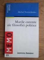Anticariat: Michel Terestchenko - Marile curente ale filosofiei politice