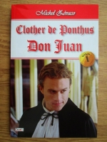 Anticariat: Michel Zevaco - Clother de Ponthus, volumul 1. Don Juan
