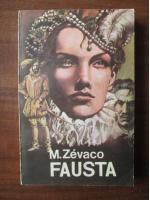 Anticariat: Michel Zevaco - Fausta