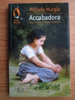 Anticariat: Michela Murgia - Accabadora