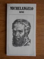 Michelangelo Buonarroti - Rime