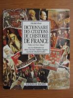 Anticariat: Michele Ressi - Dictionnaire des citations de l'histoire de France