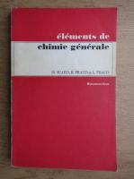 Michele Suard - Elements de chimie generale